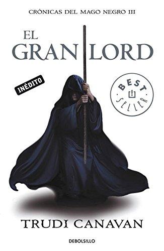 9788499083407: El Gran Lord (Crónicas del mago negro 3) (BEST SELLER)