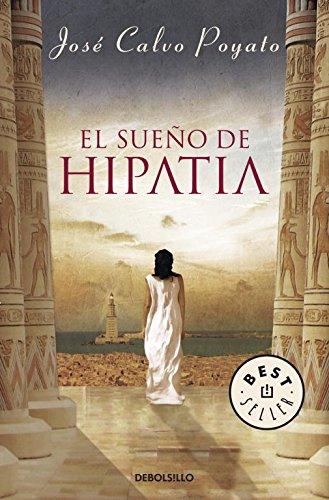 9788499083414: El sueno de Hipatia / The Hypatia Dream (Spanish Edition)