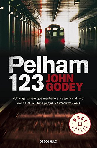 9788499083421: Pelham 1 2 3 / The Taking Of Pelham One Two Three (Spanish Edition)