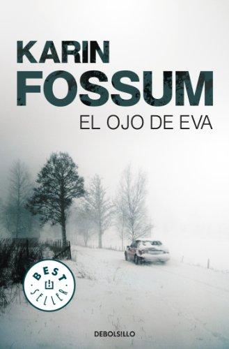 9788499083506: El ojo de Eva (Inspector Sejer 1) (BEST SELLER)
