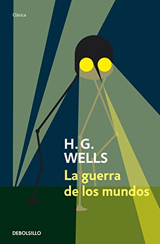 9788499083636: La guerra de los mundos / The War of The Worlds (Clasica / Classical) (Spanish Edition)