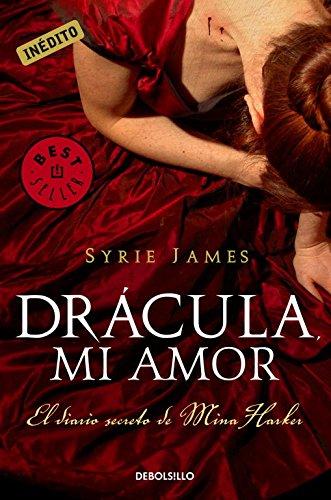 9788499083650: Drácula, mi amor: El diario secreto de Mina Harker (BEST SELLER)