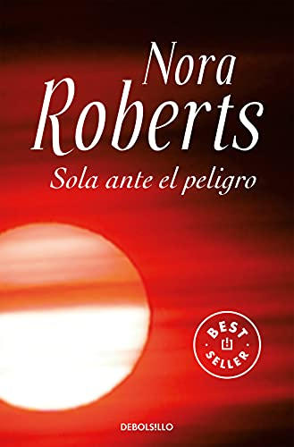 9788499083704: Sola ante el peligro (BEST SELLER)