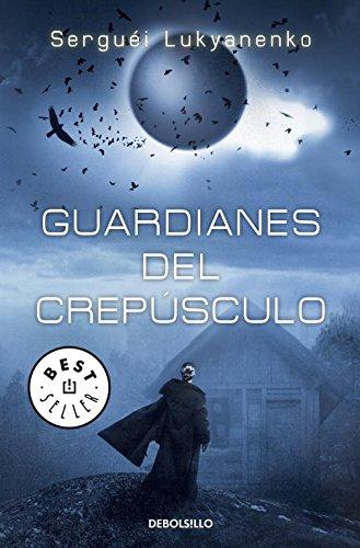 9788499083766: Guardianes del crepúsculo (Guardianes 3) (BEST SELLER)