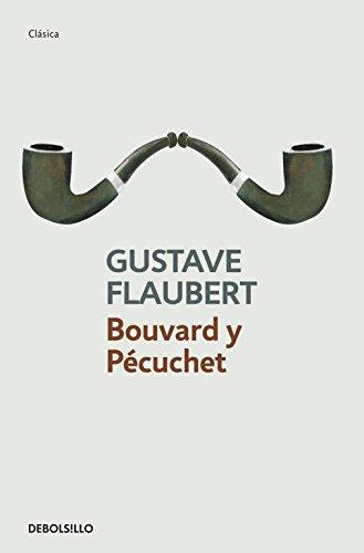 9788499083810: Bouvard y Pecuchet / Bouvard and Pecuchet (Spanish Edition)