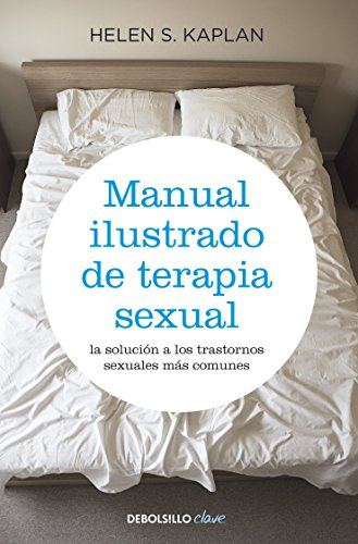 9788499083957: Manual ilustrado de terapia sexual (CLAVE)