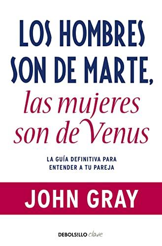 9788499085531: Los hombres son de Marte, las mujeres de Venus (CLAVE)