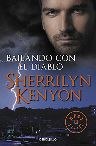 Bailando con el diablo / Dance with the Devil (Los Cazadores Oscuros / Dark-Hunters) (Spanish Edition) (8499085687) by Kenyon, Sherrilyn