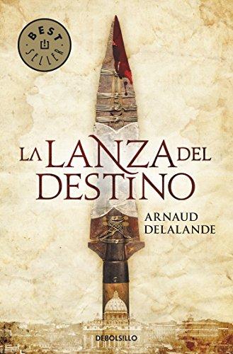 9788499085722: La lanza del destino / The Spear Of Destiny (Spanish Edition)