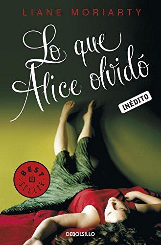 9788499085814: Lo que Alice olvidó (Spanish Edition)
