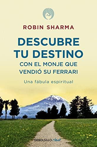 9788499086170: Descubre tu destino con el monje que vendio su Ferrari / Discover your Destiny with the Monk who sold his Ferrari (Spanish Edition)