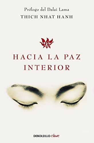 9788499086422: Hacia la paz interior / Toward Inner Peace (Spanish Edition)