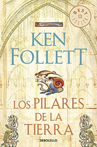 9788499086514: Los pilares de la tierra / The Pillars of the Earth (Spanish Edition)