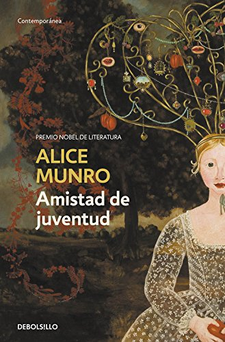 9788499086675: Amistad de juventud / Friend of My Youth (Spanish Edition)