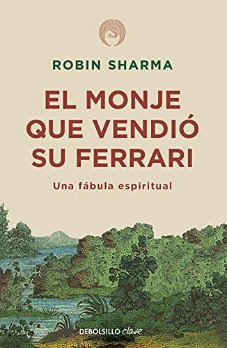 9788499087122: El monje que vendió su Ferrari: Una fábula espiritual (Clave)