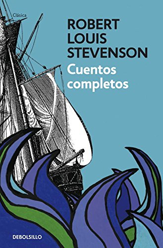 9788499087207: Cuentos Completos (Stevenson) / The Complete Stories Of Robert Louis Stevenson (Spanish Edition)