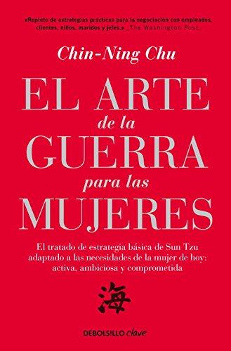 El arte de la guerra para las mujeres / The Art Of War For Women (Spanish Edition): Chu, ...