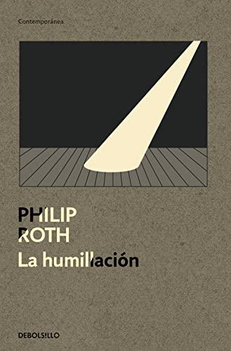 9788499087429: La humillación (CONTEMPORANEA)