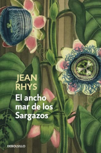9788499087443: El ancho mar de los Sargazos / Wide Sargasso Sea (Spanish Edition)
