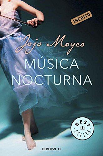 Musica nocturna / Night Music (Spanish Edition): Moyes, Jojo