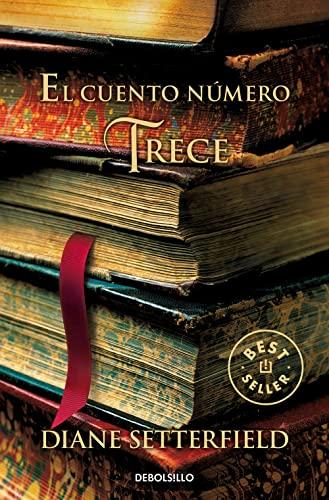 9788499088068: El cuento numero trece / The Thirteenth Tale (Spanish Edition)