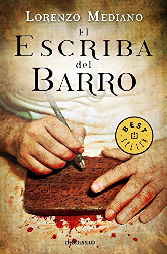 9788499088112: El escriba del barro / The Clay Writer (Spanish Edition)