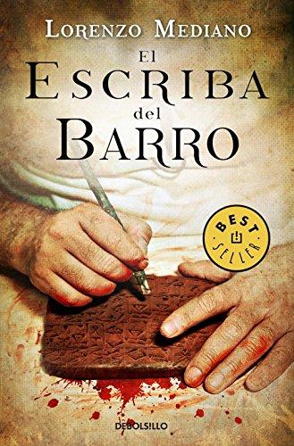 9788499088112: El escriba del barro (BEST SELLER)