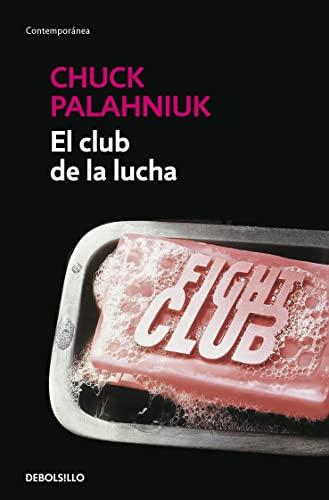 El club de la lucha / Fight Club (Spanish Edition)