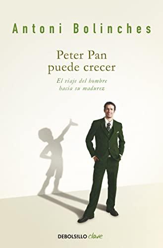 9788499088259: Peter Pan puede crecer: El viaje del hombre hacia su madurez (CLAVE)