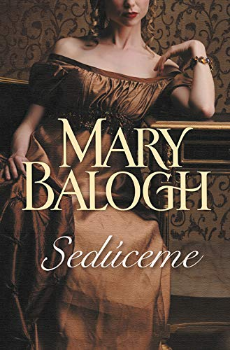 Seduceme / Then Comes Seduction (Spanish Edition) (8499088279) by Balogh, Mary