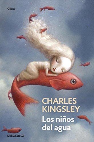 Los niños del agua: Kingsley,Charles