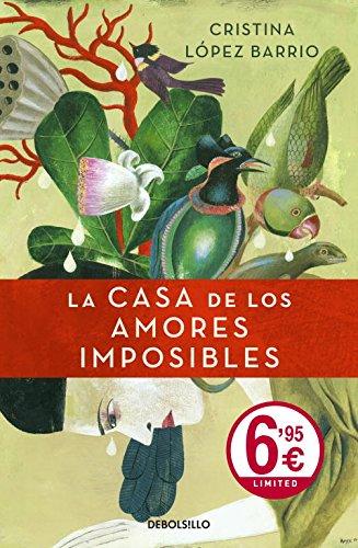 9788499088617: La casa de los amores imposibles (CAMPAÑAS)
