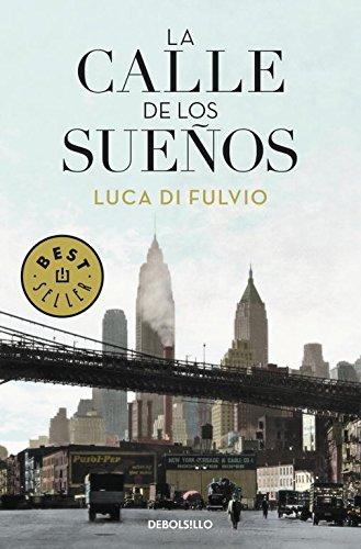 9788499088662: La calle de los sueños (BEST SELLER)