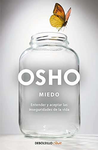 9788499088853: Miedo / Fear: Entender y aceptar las inseguridades de la vida / Understanding and Accepting the Insecurities of Life (Clave / Key) (Spanish Edition)