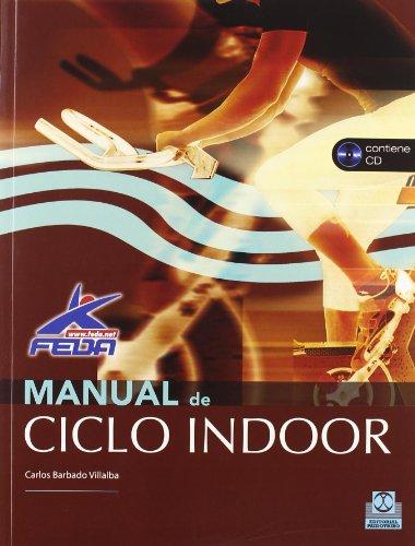 9788499100029: MANUAL DE CICLO INDOOR -Libro+CD- (Color) (Deportes)