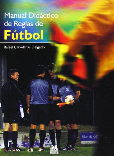 9788499100050: MANUAL DIDÁCTICO DE REGLAS DE FÚTBOL (Color) (Deportes)
