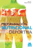 9788499100258: Programación Nutricional Deportiva / Sports Nutrition Programming: El Futuro En La Nutricion Del Deporte / the Future of Sports Nutrition
