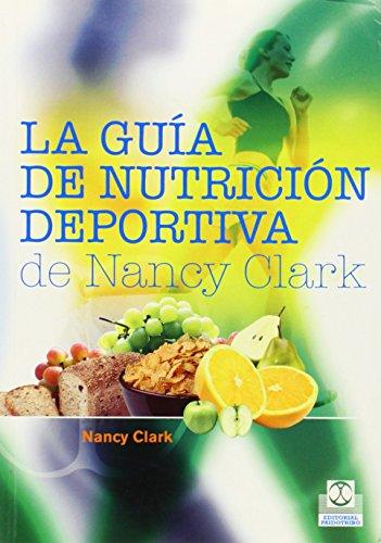 9788499100470: GUIA DE NUTRICION DEPORTIVA DE Nancy Clark, LA (Spanish Edition)
