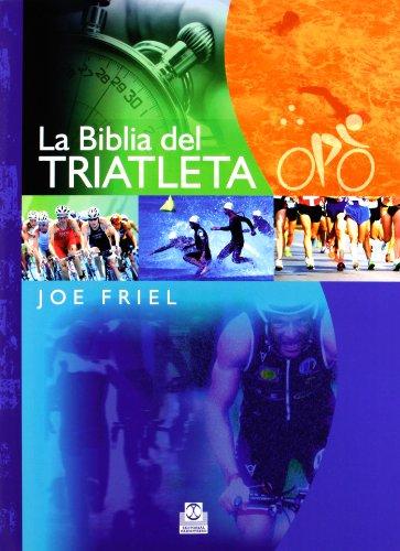 9788499100623: La Biblia Del Triatleta (Deportes)