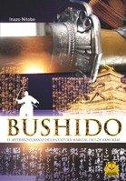 9788499100661: BUSHIDO. El retrato clásico de la cultura marcial de los samuráis (Bicolor). (Spanish Edition)