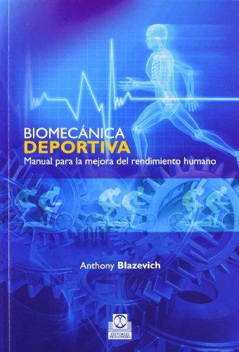 9788499100715: BIOMECANICA DEPORTIVA. Manual para la mejora del rendimiento humano (Spanish Edition)