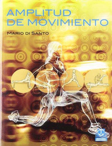 9788499100814: AMPLITUD DE MOVIMIENTO (Spanish Edition)