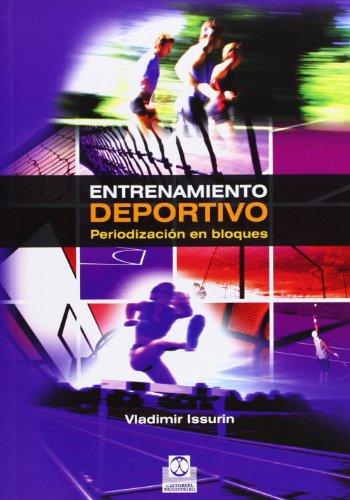 9788499100852: ENTRENAMIENTO DEPORTIVO. Periodización en bloques (Spanish Edition)