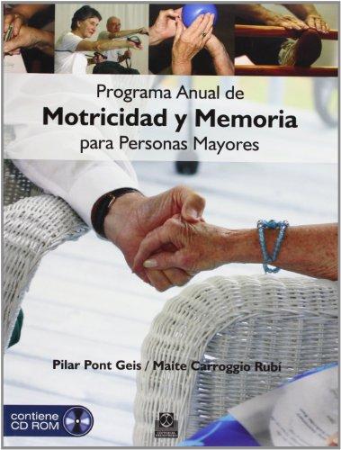 PROGRAMA ANUAL DE MOTRICIDAD Y MEMORIA PARA: PONT GEIS, PILAR;CARROGGIO