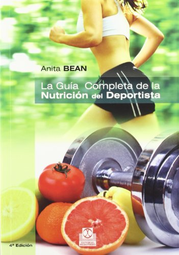 9788499100920: GUÍA COMPLETA DE LA NUTRICIÓN DEL DEPORTISTA, LA (Bicolor). (Spanish Edition)