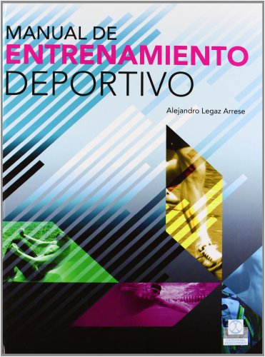 9788499100944: MANUAL DE ENTRENAMIENTO DEPORTIVO (Cartonè y bicolor) (Spanish Edition)