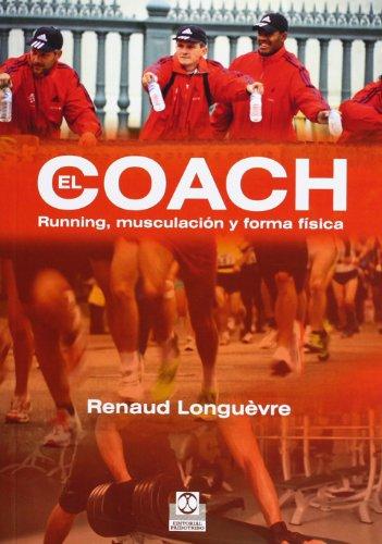 9788499101637: COACH, EL. Running, Musculación y Forma Física (Deportes)