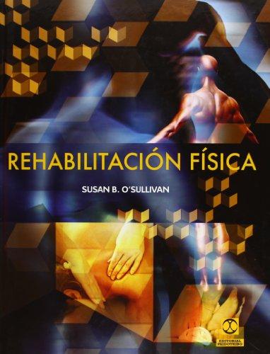 9788499101668: Rehabilitacion Fisica (Spanish Edition)