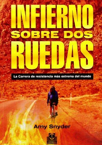 9788499101880: Infierno Sobre Dos Ruedas (Deportes)