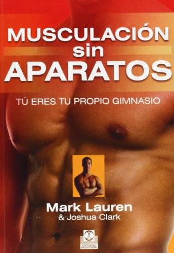 9788499101903: Musculacion sin aparatos (Spanish Edition)